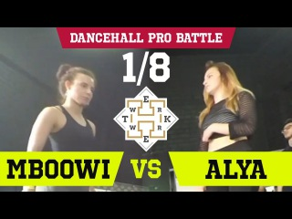 DANCEHALL PRO 1/8 | MBOOWI VS | ALYA TWERK LIKE A HAMMER