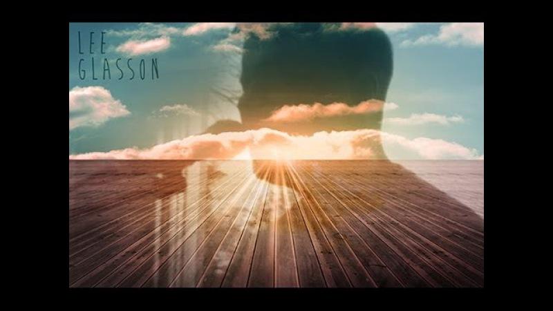 Lee Glasson Street Spirit Radiohead acoustic cover