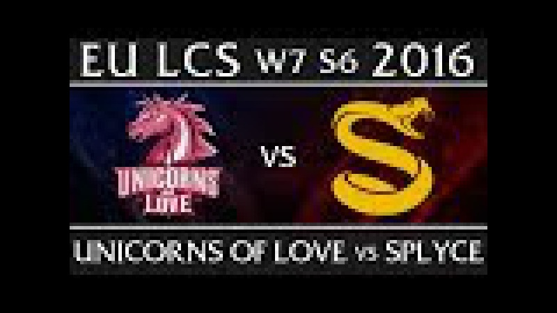 UOL vs SPY EU LCS W7D2 Spring 2016 S6 Unicorns of Love vs Splyce