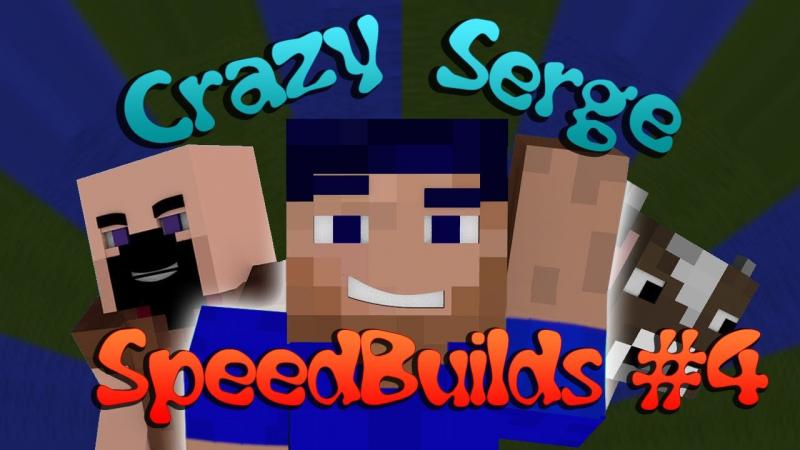 CrazySerge SpeedBuilds 4 HD