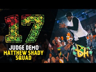 DHI RUSSIA 2017 - JUDGE DEMO - MATTHEW SHADY SQUAD (Jamaica) |