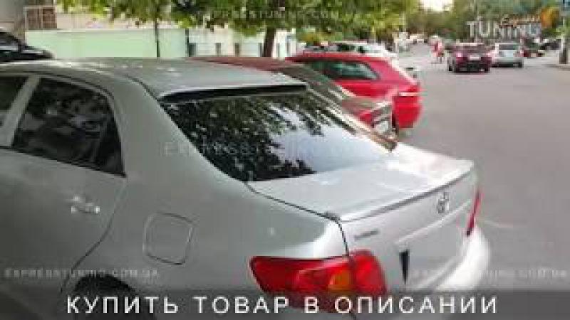Спойлер на стекло Тойота Королла 10 Е150 Спойлер на заднее стекло Toyota Corolla X E150 AOM Tuning