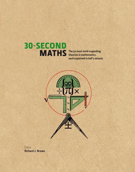 Richard J. Brown - 30-Second Maths