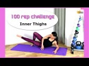 FREE Inner Thighs Workout - BARLATES BODY BLITZ 100 Rep Challenge Inner Thighs with Linda Wooldridge