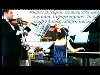 Music by Rashit Ziganov Sonata №2 I part  Violino Marat Sadriev,