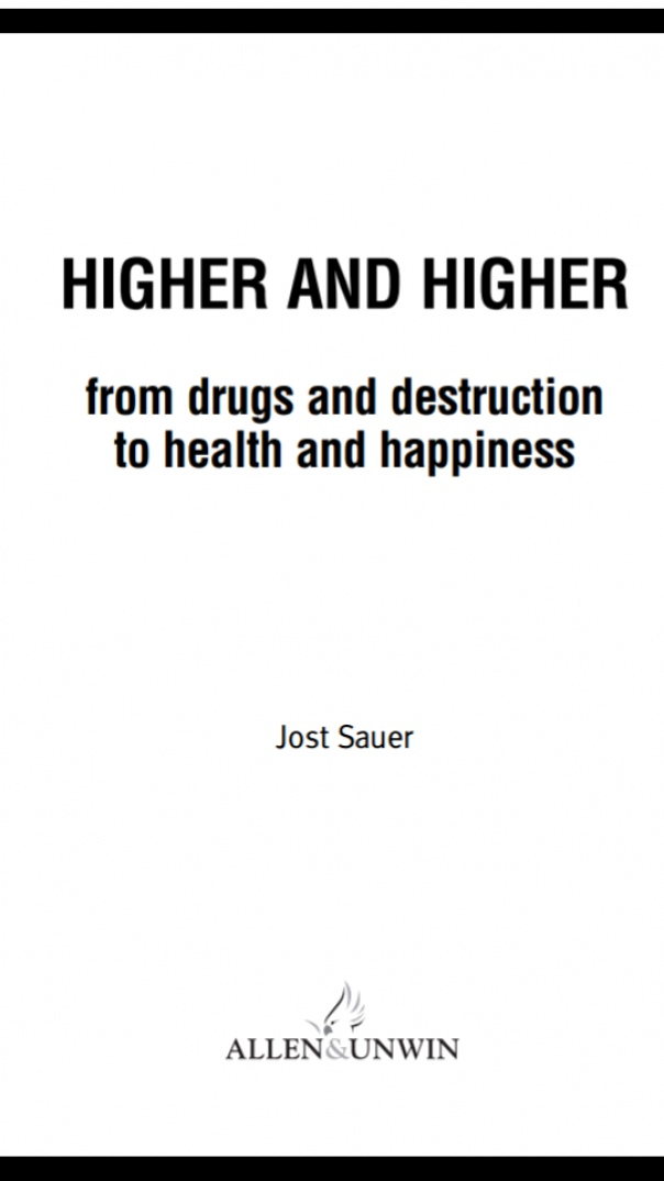 Higher  Higher From Drugs and Destruction