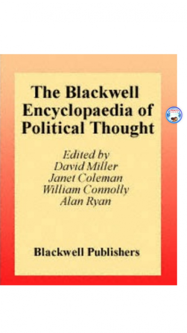the Blackwell encyclopaedia of political thought