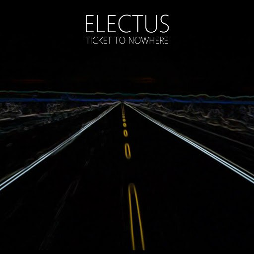 Electus альбом Ticket To Nowhere