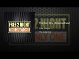 Free 2 Night - The Only One (Extended Mix) - (Eurodance) WEB