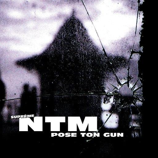 Suprême NTM альбом Pose ton Gun