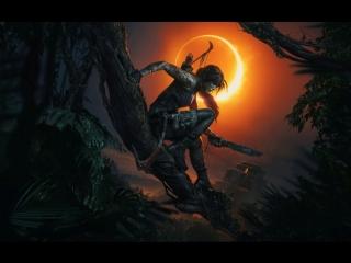 Shadow of the tomb raider – официальный трейлер
