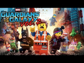 The Lego Movie (Guardians of the Galaxy Vol. 2 Style)