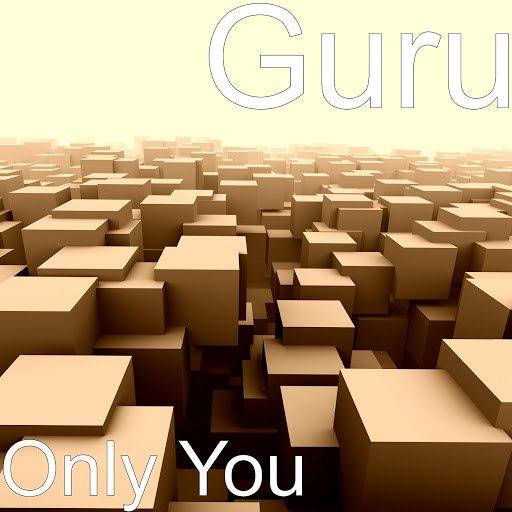 Guru альбом Only You