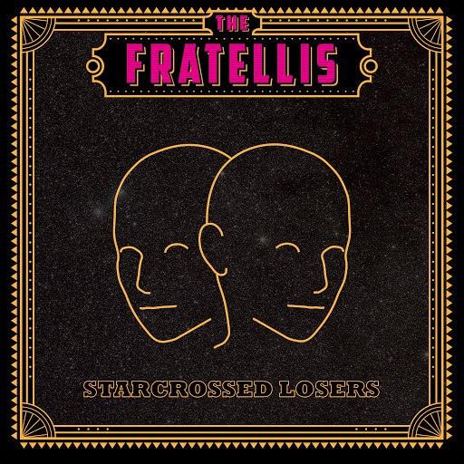 The Fratellis альбом Starcrossed Losers