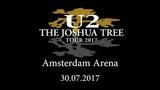 U2 Live Amsterdam 30.07.2017 Full Concert (Dualcam)