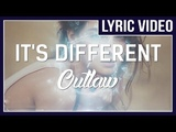 it's different - Outlaw (feat. Miss Mary) LYRICS No Copyright Sounds