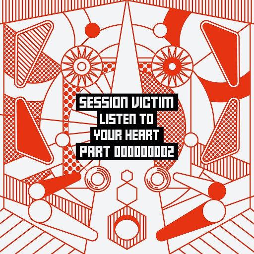 session victim альбом Listen To Your Heart Part Two