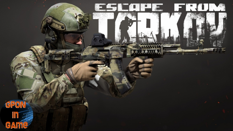 🔴02 [EFT] Escape from Tarkov. 1080p 🚷16 . GPON in Game