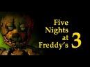 Five Nights at Freddy's 3 \1\ На 300 просмотров!