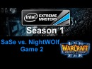 Wc3 IEM S1 - PD5 - SaSe vs. NightWOlf - Game 2