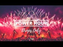 |DROPS ONLY| Defqon.1 2017 Power Hour