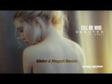Vanotek feat. Eneli - Tell Me Who  Slider &amp Magnit Remix