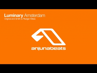 Luminary amsterdam (smith pledger remix)