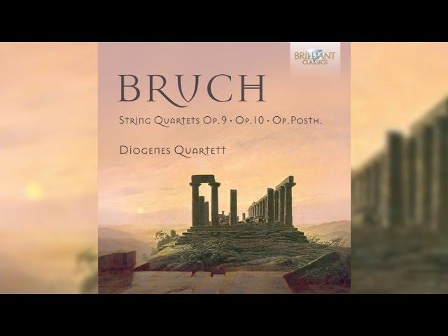 Bruch Complete String Quartets Full Album