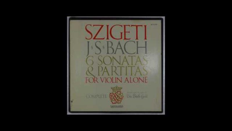 J S Bach Sonatas Partitas for Solo Violin Szigeti