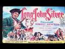 Долговязый Джон Сильвер Возвращение Дж Сильвера на Остров Сокровищ Long John Silver's 1954 Ч 2 РУС FULL 16 9 HD 720 p