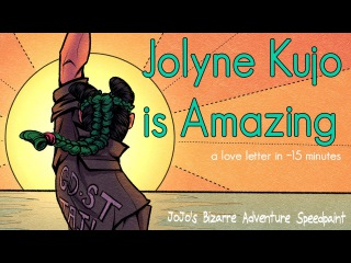 """""""Jolyne Kujo is Amazing"""" JoJo's Bizarre Adventure Speedpaint"""