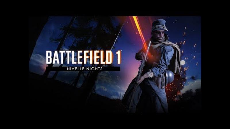 Battlefield 1 Nivelle Nights Trailer