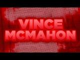 WAH - Vince McMahon Entrance Video
