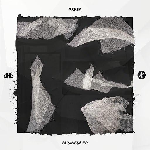 Axiom альбом BU$INE$$ EP