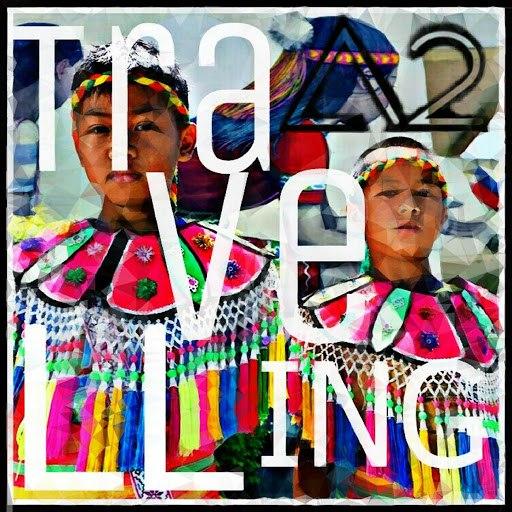 A2 альбом Travelling