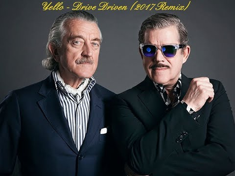 Yello - Drive Driven (2017 Remix) (Yello Megamix sample)