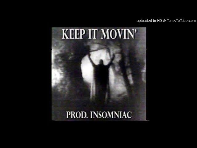 HYDRA - KEEP IT MOVIN' (PROD. INSOMNIAC)