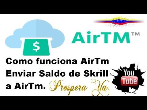 Como Enviar o Pasar Dinero de Skrill a AirTm y luego Cambiar Saldo de Dolares a Bolívares. Prospera