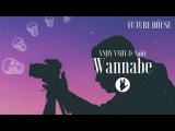 Vndy Vndy &amp Nairi - Wannabe
