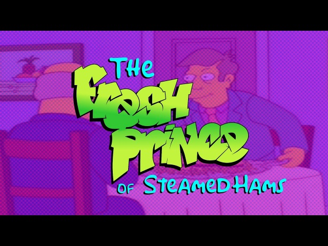 Steamed Hams but it's dubbed using The Fresh Prince of Bel-Air