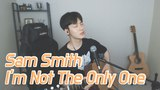 YT HO 28.03.18 Sam Smith - I'm Not The Only One - Acoustic Cover (