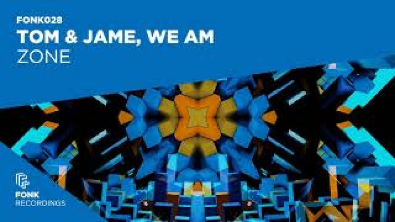 Tom Jame vs We AM - Zone (Official Audio)