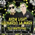 Dj Antoine- Find Me In The Club (Andy Light &amp Leonardo La Mark Radio Remix)