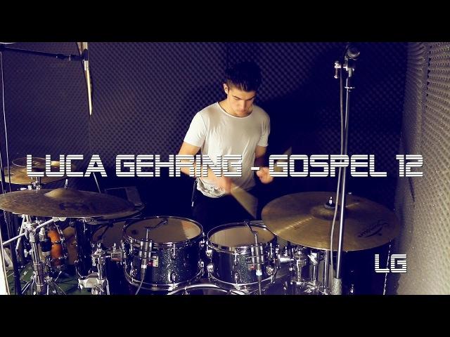 Luca Gehring Gospel 11 Drum Cover Jam