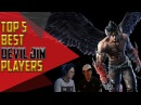 TOP 5 BEST DEVIL JIN PLAYERS | TEKKEN 7