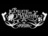 Bullet For My Valentine- All These Things I Hate (Revolve Around Me)