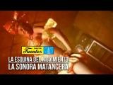La Esquina Del Movimiento - La Sonora Matancera ( Video Oficial) Discos Fuentes