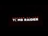 Трейлер Shadow of the Tomb Raider (2018)
