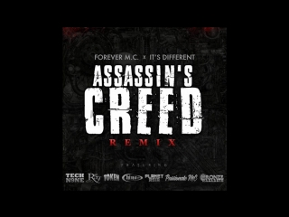 Forever M.C x It's Different 'Assassins Creed' (Remix) f/Tech N9ne, Royce 5'9, Planet Asia, Chino XL