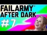 FailArmy After Dark Say It, Don't Spray It (Ep. 7)